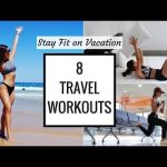 8 Quick Travel Workouts! Stay Fit on Vacation (Bed, Hotel Room, Airport, Beach, Stairs)