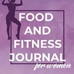 Food and Fitness Journal for Women